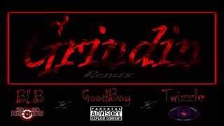 Gambar cover Grindin (Remix) - BLB Ft. GoodBoy & Twizzle