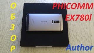 Phicomm EX780L обзор своевременно появившегося смартфона //Author// (review)