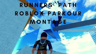 RUNNERS' PATH PARKOUR MONTAGE!!! [ROBLOX]