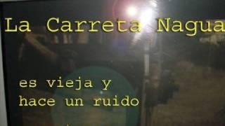 La Leyenda de la Carreta Nagua  Nicaragua  manfut