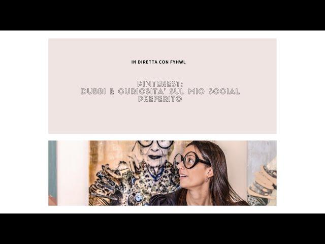 Pinterest dubbi e curiosità sul mio social preferito | Design Magazine Fillyourhomewithlove