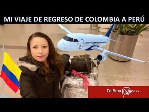 MI VIAJE DE REGRESO DE COLOMBIA A PERU: VILLAVICENCIO, BOGOTA, LIMA, CHICLAYO.