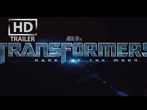 Transformers 3 - Dark of the Moon   OFFICIAL trailer #1 US (2011)