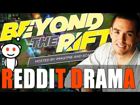 Beyond the Rift #5 - Reddit Drama, Autofill, Patches & Finals Predictions