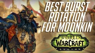 The best burst Rotation for Balance Druid in WoW Legion