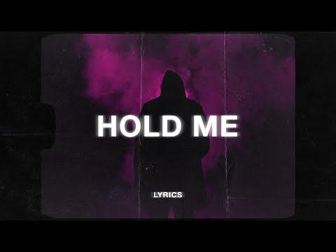 BVG & Ayh Okay - Hold Me (Lyrics)