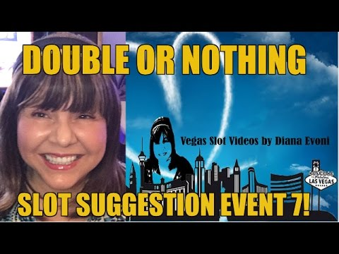 DOUBLE OR NOTHING FACEBOOK SLOT SUGGESTION EVENT