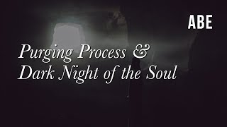 Moving through Purging and Dark Night of the Soul ~ 1/16/2019