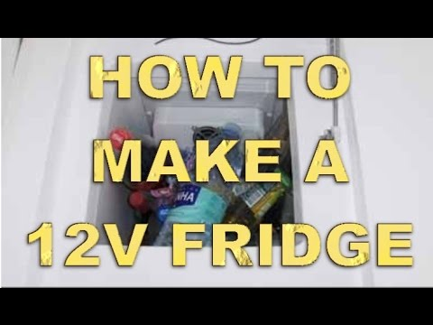 Making a 12 Volt Fridge