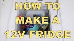 Making a 12 Volt Fridge