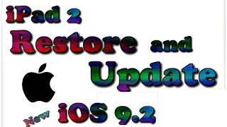 Restore And Update Ipad 2 iOS 9.2  | ipad is disabled connect to itunes