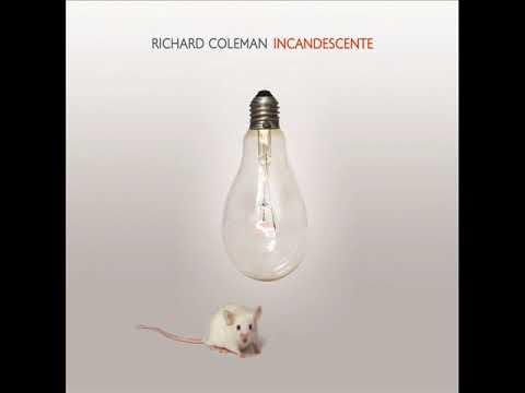 Richard Coleman - Incandescente (Disco completo 2016)