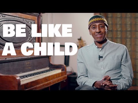 Henock's Practice Room: Be like a child!