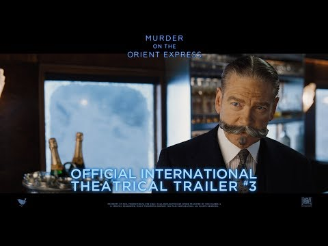 Murder On The Orient Express [Official International Theatrical Trailer #3 in HD (1080p)]