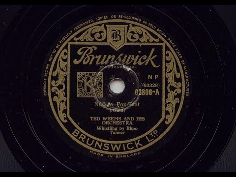 Ted Weems And His Orchestra Whistling by Elmo Tanner 'Nola' 1938 78 rpm
