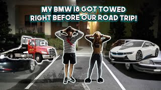 my-bmw-i8-got-towed-right-before-our-road-trip