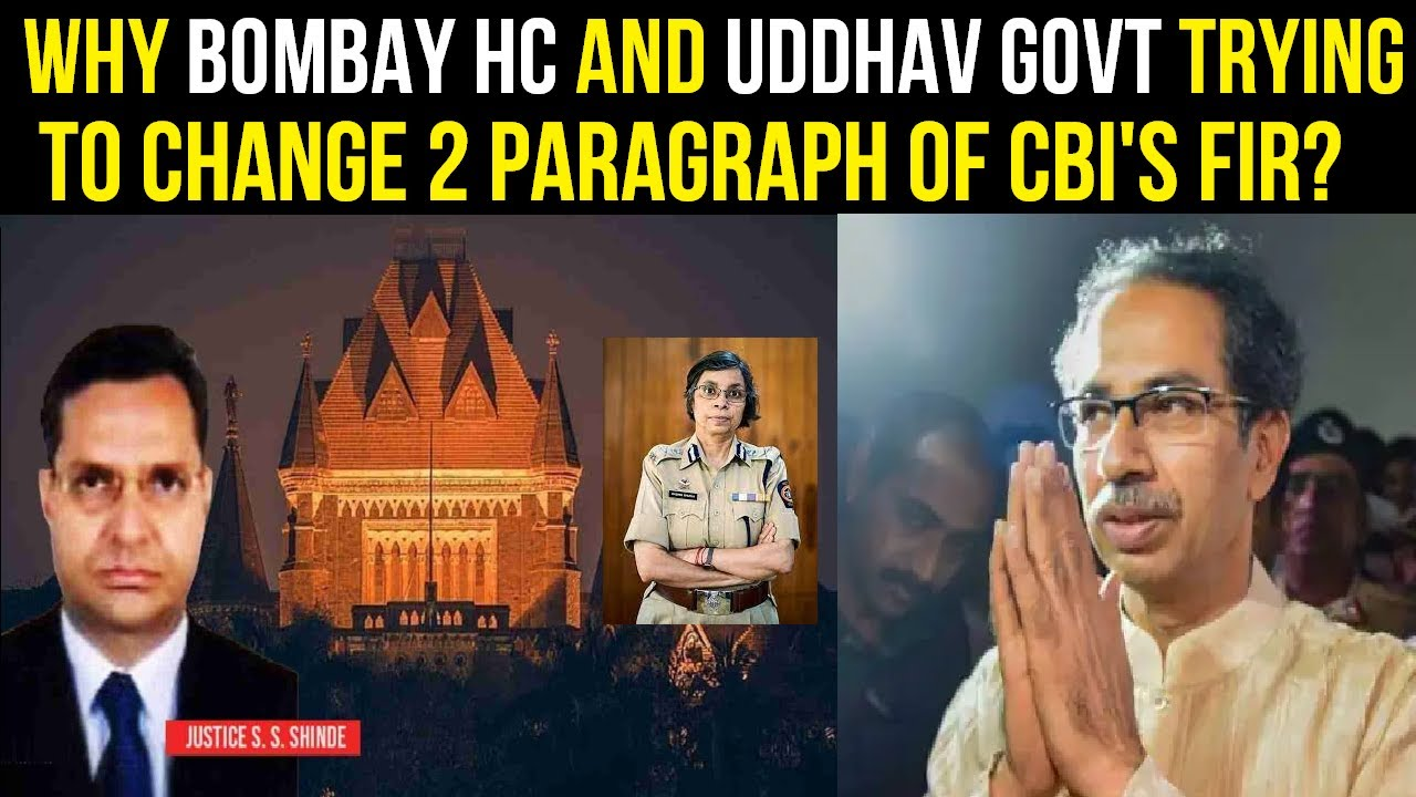 Why Bombay High Court and Uddhav Govt are trying to Stop CBI enquiry?