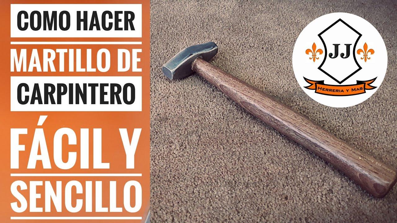Como se hace un martillo de carpintero