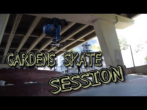 Gardens skate session