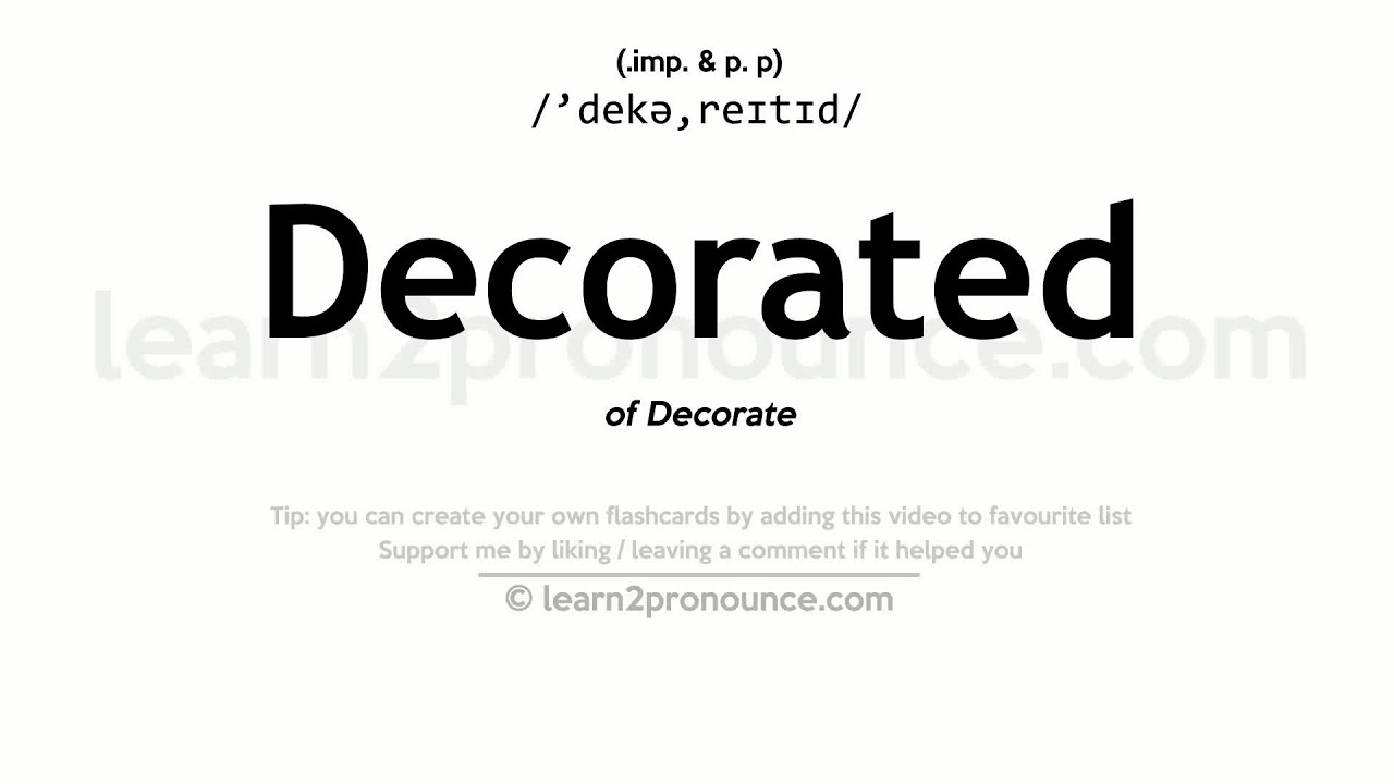 Decorated Pronunciation And Definition