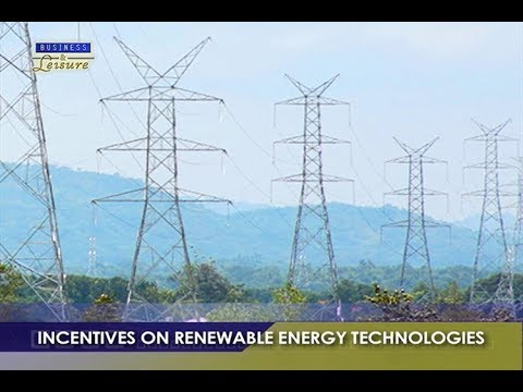 Incentives on Renewable Energy Technologies   BIZWATCH