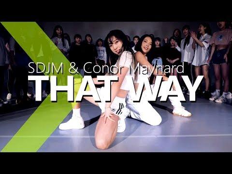 SDJM & Conor Maynard –That Way / Jane Kim Choreography .
