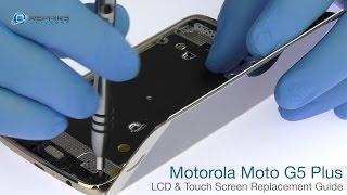 Motorola Moto G5 Plus LCD & Touch Screen Replacement Guide - RepairsUniverse