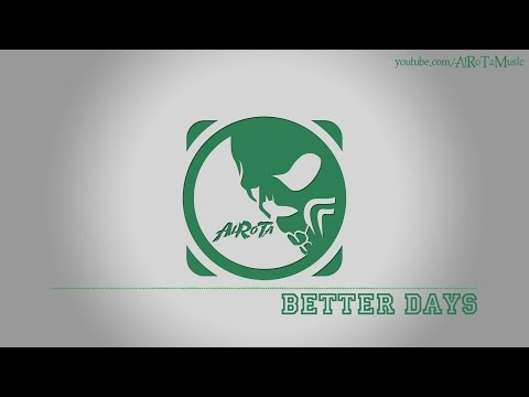 Better Days By Kevin Andersson - [Indie Pop Music]
