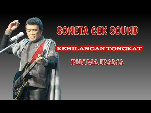 KEHILANGAN TONGKAT - SONETA CEK SOUND