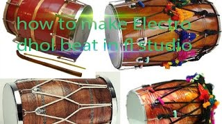 how to make electro dhol beat in fl studio