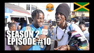 Trick Questions In Jamaica Episode10 SE2 [MAY PEN]