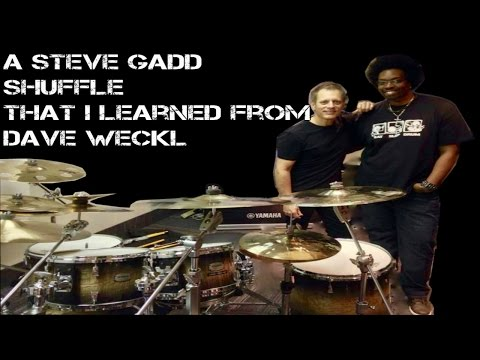 A Steve Gadd Shuffle That I Learned From Dave Weckl