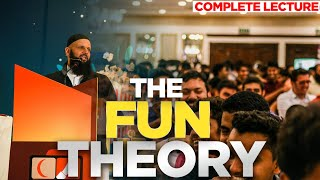 The Fun Theory | Raja Zia ul haq | Complete Lecture