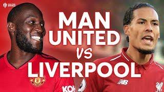 Manchester United vs Liverpool PREMIER LEAGUE PREVIEW