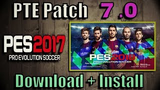[PES 2017] PTE Patch 7.0 (Unofficial by Fast Eagle) | install + Correct Order of CPK files