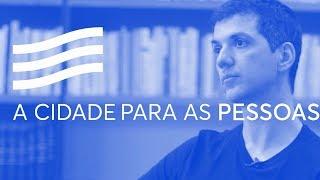 A cidade para as pessoas, com Victor Andrade | Casa Firjan