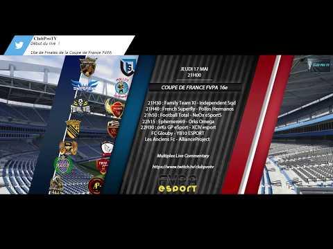 Club Pro TV : Soirée live 11 v 11, Coupe de France FVPA 16e de Finales