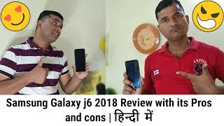 Samsung Galaxy j6 2018 Review with its Pros and cons | Hindi