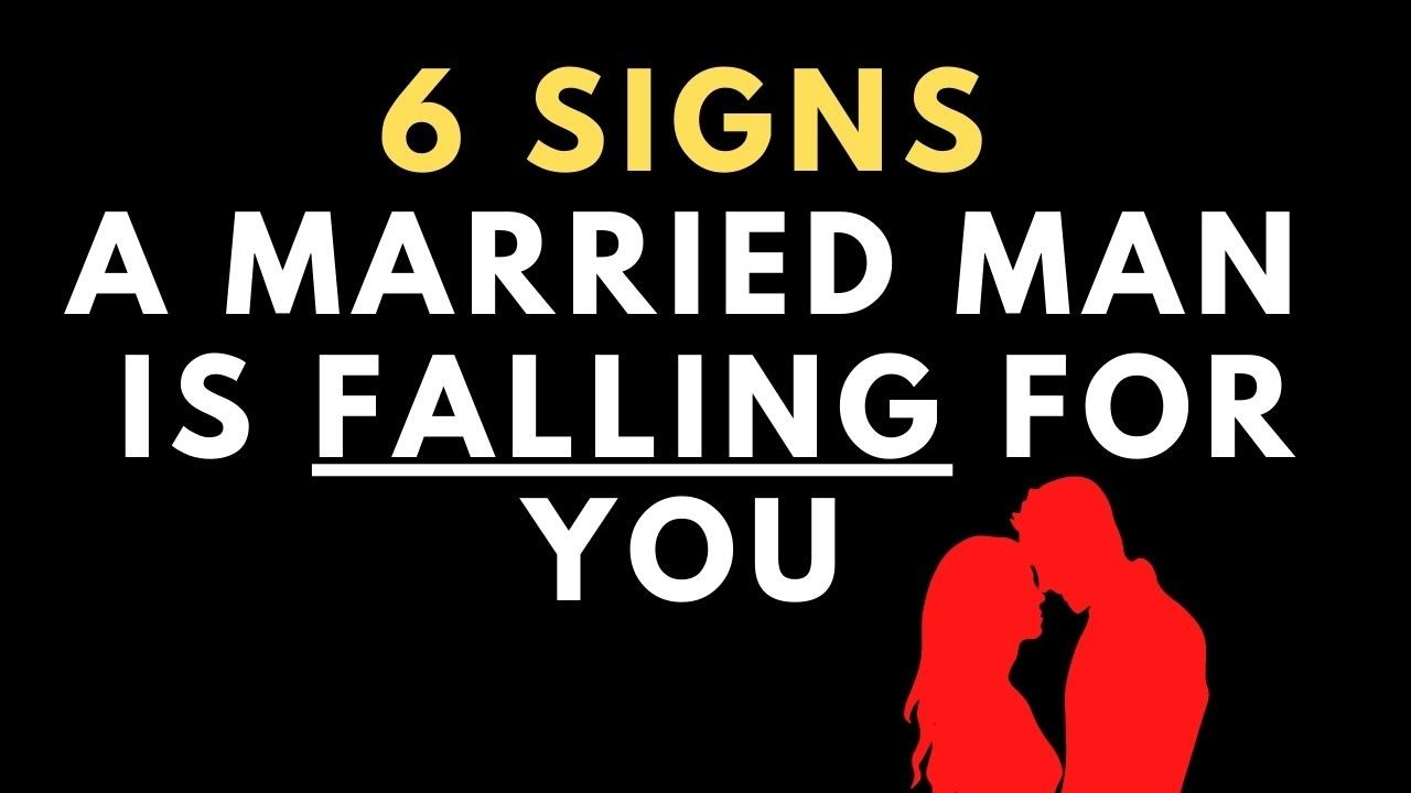 Download 6 Signs a Married Man is Falling In Love With You