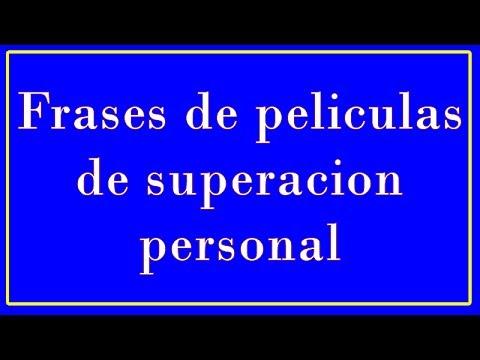 Frases De Peliculas De Superacion Personal Youtube
