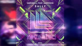 ▶ Hardwell feat. Harrison - Sally (Original Mix)