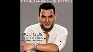 Audio: Porque Les Mientes (Tito