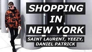 SHOPPING IN NEW YORK | Yeezy, Saint Laurent, OFF WHITE, Daniel Patrick, Vlog, Streetwear | Gallucks