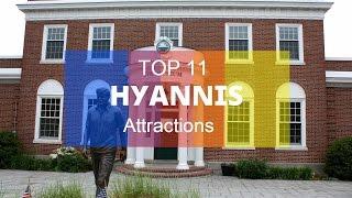 Top 11. Best Tourist Attractions In Hyannis - Massachusetts