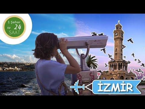 1 ŞƏHƏR VƏ 24 SAAT - İZMİR