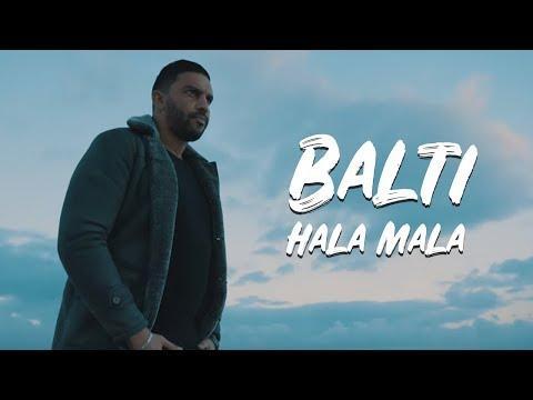 Balti : hala mala ( clip offficiel 2016 )