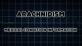 Arachnidism (Medical Condition)