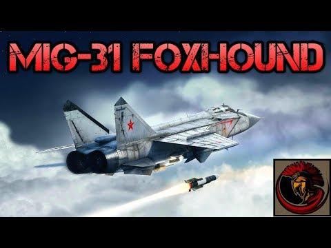 Mikoyan MiG-31 Foxhound - Russian Interceptor Fighter