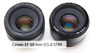 Canon EF 50mm f/1.8 STM (vs. 50 mm f/1.8 II) - Günstiges Portraitobjektiv im Test [Deutsch]