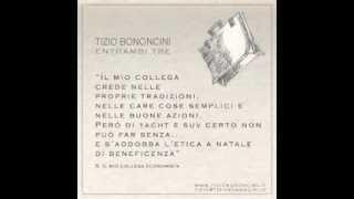 Tizio Bononcini - il mio collega economista (Entrambi Tre, 2012)